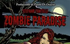 Zombie Paradise di Stefano Fantelli