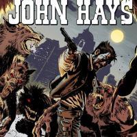 John Hays: Brutti, sporchi e cattivi in edicola