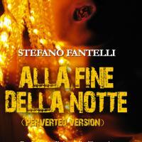 Alla Fine Della Notte (Perverted Version)