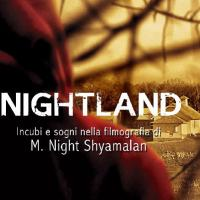 Nightland, il libro su M. Night Shyamalan