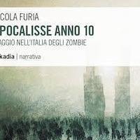 Apocalisse Anno 10  Viaggio nell'Italia degli zombie