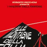 Roberto Recchioni Presenta: Alle montagne della follia