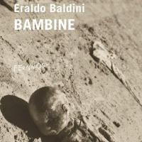 Torna in libreria il libro di esordio di Eraldo Baldini