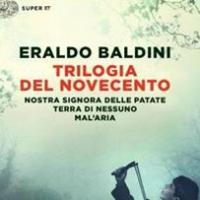La Trilogia del Novecento di Eraldo Baldini