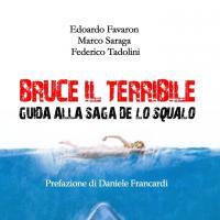 Bruce Il Terribile: Guida alla saga de Lo Squalo