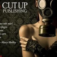 Nasce la nuova Cut Up Publishing