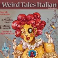 Weird Tales Italian Collection: arriva l'albo che raccoglie il meglio di Weird Tales