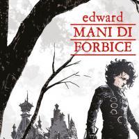 """NPE presenta """"Edward mani di forbice"""" a fumetti"""