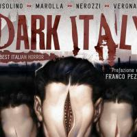Disponibile Dark Italy: antologia horror tutta italiana