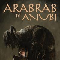 """Watson Edizioni presenta """"Arabrab di Anubi"""""""