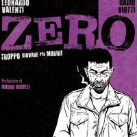"""Cut-Up Publishing presenta """"ZERO: Troppo giovane per morire"""""""
