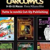 Le novità Cut-Up Publishing a Cartoomics 2018