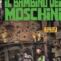 """Il bambino dei Moschini n. 2 (di 3) """"Terrore a Scarafonia!"""""""