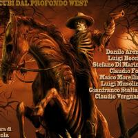 Sangue Selvaggio: Incubi Dal Profondo West