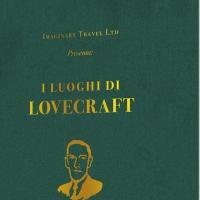 """Edizioni NPE presenta """"I luoghi di Lovecraft"""""""