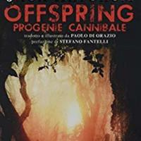 "Miskatonic Univeristy consiglia: ""Offspring"""