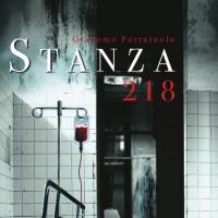 """Disponibile """"Stanza 218"""" di Giacomo Ferraiuolo"""