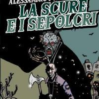 """Delos Digital presenta """"La scure e i sepolcri"""""""