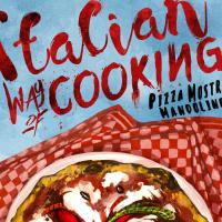"Acheron Books presenta ""Italian way of cooking. Pizza, mostri e mandolino"""