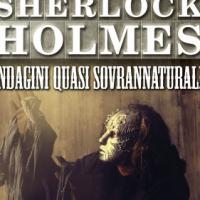 "Delos Books presenta ""Sherlock Holmes: Indagini quasi sovrannaturali"""