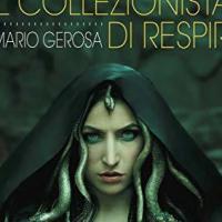 """Edizioni Falsopiano presenta """"Il collezionista di respiri"""""""