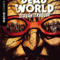 "Delos Comics presenta ""Deadworld 2: Slaughterhouse"""