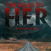"Midian Books presenta: ""The Road To Her"""