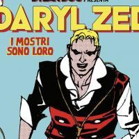 """Dylan Dog presenta """"Daryl Zed. I mostri sono loro"""""""