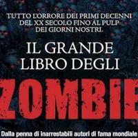 """Fanucci Editore presenta """"Il grande libro degli Zombie"""""""