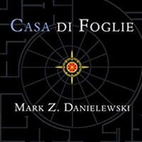 """Rieditato """"Casa di foglie"""" di  Mark Z. Danielewski"""