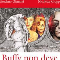 """Città del Sole Edizioni presenta """"Buffy non deve morire"""""""