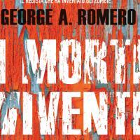 """La nave di Teseo presenta """"I morti viventi"""" di George Romero"""