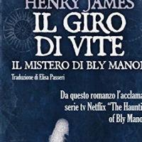 """Parte il blogtour di """"Giro di vite – Il mistero di Bly Manor"""""""