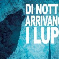 """Nero Press Edizioni presenta """"Di notte arrivano i lupi"""""""
