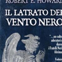 """Delos Digital presenta """"Il latrato del vento nero"""" di Robert E. Howard"""