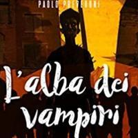 "Bibliotheka Edizioni presenta ""L'alba dei vampiri"""