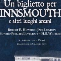"""Delos Digital presenta """"Un biglietto per Innsmouth e altri luoghi arcani"""""""