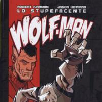 Lo stupefacente Wolf-man