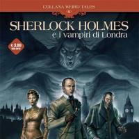 Sherlock Holmes e i vampiri di Londra