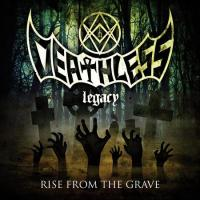 Deathless Legacy - Rise From The Grave
