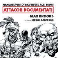 Manuale per sopravvivere agli zombi: attacchi documentati, il graphic novel in ebook!