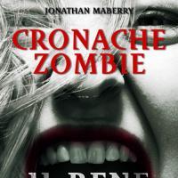 Cronache Zombie #2 – Il Bene e il Male