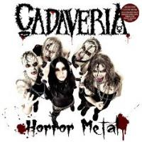 Cadaveria - Horror Metal (Undead Edition)