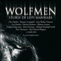 Wolfmen. Storie di lupi mannari
