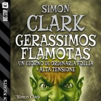 Halloween Nights presenta Gerassimos Flamotas e Alta tensione di Simon Clark