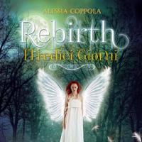 Rebirth – i tredici giorni