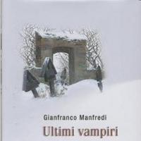 """Gli """"Ultimi Vampiri"""" presentati da Gianfranco Manfredi"""