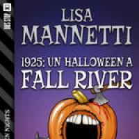 1925: Un Halloween a Fall River