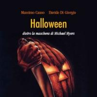 Halloween. Dietro la maschera di Michael Myers