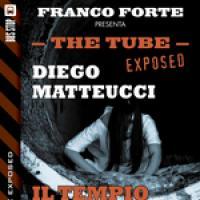 The Tube Exposed 5: Il tempio della notte